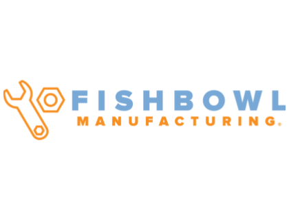 Fishbowl Manufacturing Review