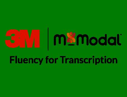 M*Modal Fluency for Transcription