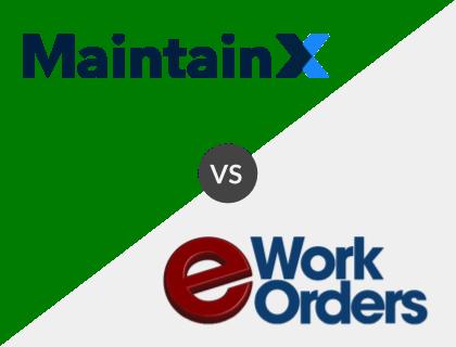 MaintainX vs. eWorkOrders