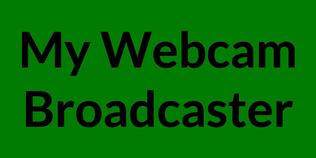 My Webcam Broadcaster